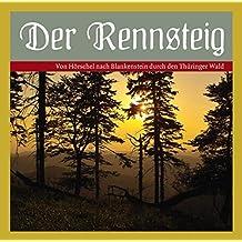 Der Rennsteig: Von Hörschel nach Blankenstein durch den Thüringer Wald