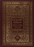 Le Saint Coran et la traduction en langue française du sens de ses versets et la transcription en caractères latins en phonétique