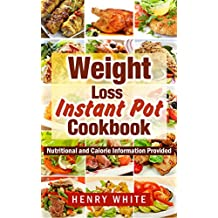 Instant Pot Smart Points Cookbook:The Best Recipes for Electric Pressure Cookers,Eat What You Love But Do It Smarter! Smart steps to lose weight fast without dieting! (English Edition)