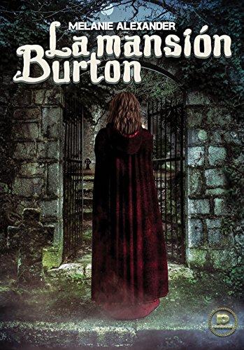 La mansión Burton por Melanie Alexander