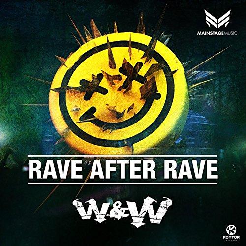 Rave After Rave (Radio Edit)