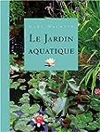 Le jardin aquatique. 8�me �dition