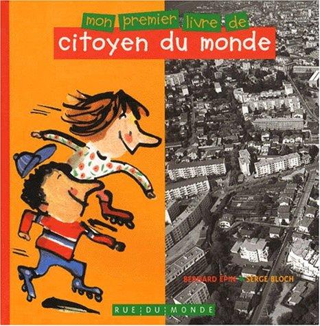 Mon premier livre de citoyen du monde par Serge Bloch