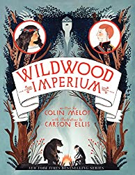Wildwood Imperium (Wildwood Chronicles, Band 3)