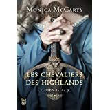 Les chevaliers des Highlands : Tome 1, Le chef ; Tome 2, Le faucon ; Tome 3, La vigie