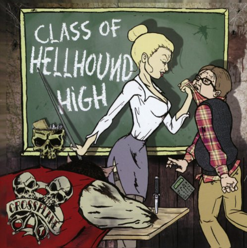 Crossplane: Class of Hellhound High (Audio CD)
