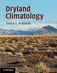 Dryland Climatology by Sharon E. Nicholson (2011-12-30)