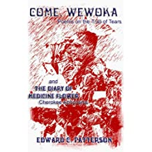 Come, Wewoka & Diary of Medicine Flower (English Edition)