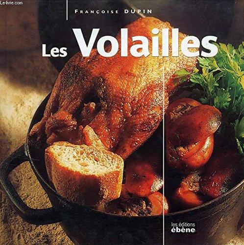 Les volailles (Cuisine classique) [Relié] by Dupin, Françoise par Françoise Dupin