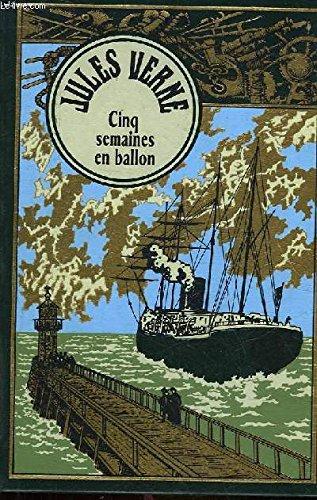 Cinq semaines en ballon par Vernes Jules