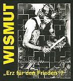 Wismut -Erz für den Frieden?: Einige Aspekte zur bergbaulichen Tätigkeit der SAG/SDAG Wismut im Erzgebirge - Klaus Beyer