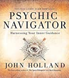 #6: Psychic Navigator: Harnessing Your Inner Guidance