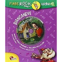 Biancaneve. Fiabe rock. Ediz. illustrata. Con CD Audio