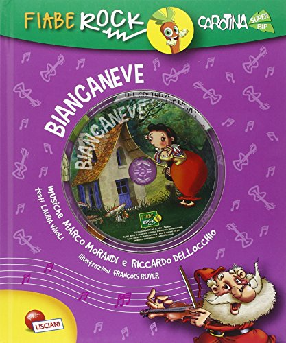 Biancaneve. Fiabe rock. Ediz. illustrata. Con CD Audio