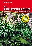 Das Aquaterrarium und seine Bewohner (Buch)