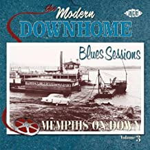 The Modern Downhome Blues Sessions Vol.3