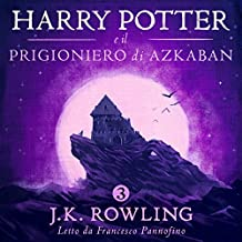 Harry Potter e il Prigioniero di Azkaban (Harry Potter 3)