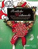 Festliche Weihnacht: Die schönsten Weihnachtslieder für Klaviertrio