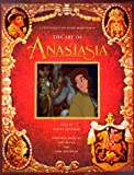 The Art of Anastasia: A Twentieth Century Fox Presentation: The Art, the Animation, the Movie