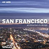 San Francisco - Architecture and Design (and guide) - fusion publishing