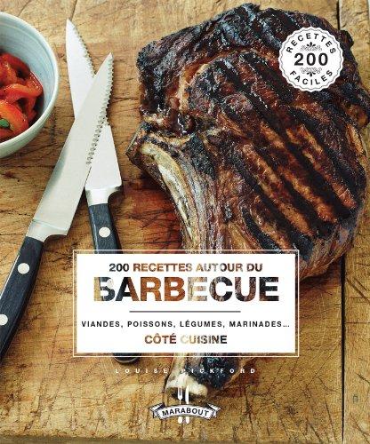 200 recettes autour du barbecue