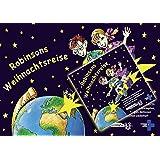 Robinsons Weihnachtsreise: Der klingende Adventskalender - Kalender und CD