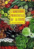L'alimentation provençale et la santé