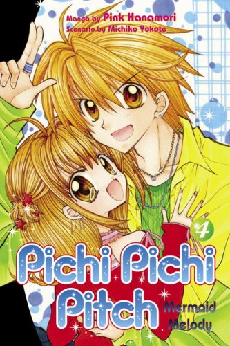 Pichi Pichi Pitch: 4 Mermaid Melody (Pichi Pichi Pitch: Mermaid Melody) par Pink Hanamori