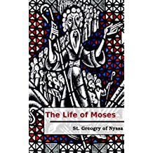 The Life of Moses (English Edition)