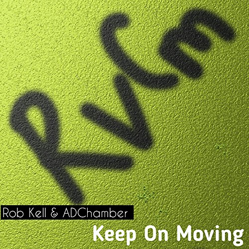 Keep On Moving (Original Mix)