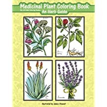 Medicinal Plant Coloring Book: An Herb Guide (Beautiful Adult Coloring Books)
