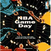 NBA Game Day: An Inside Look at Life in the NBA (Nba Series)