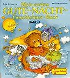 Mein erstes Gute- Nacht- Geschichten- Buch