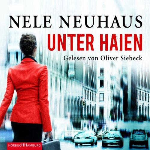 Buchseite und Rezensionen zu 'Unter Haien' von Nele Neuhaus