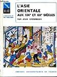 L'Asie orientale aux XIXe et XXe si�cles