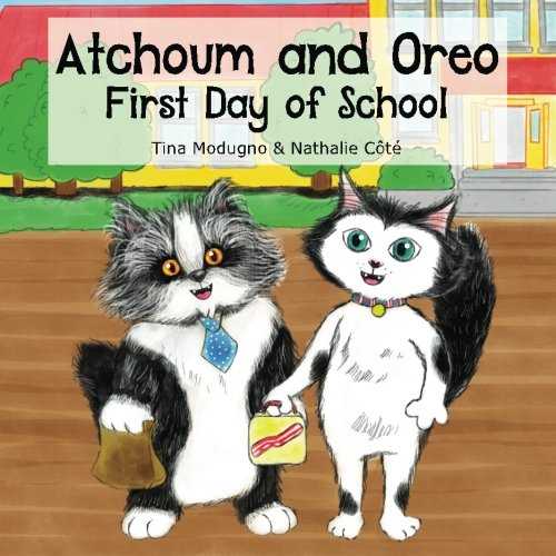 Atchoum and Oreo: First Day of School -