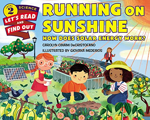 Running on Sunshine: How Does Solar Energy Work? (Let\'s-Read-and-Find-Out Science 2)