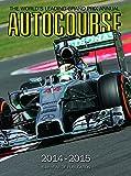 Autocourse Annual 2014: The World's Leading Grand Prix Annual