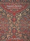 Scarica Libro Tappeti antichi (PDF,EPUB,MOBI) Online Italiano Gratis