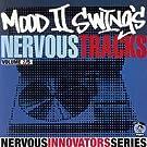 Mood II Swing's Nervous Tracks