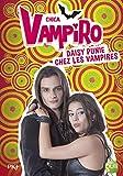 Telecharger Livres 8 Chica Vampiro Daisy punie chez les vampires 8 (PDF,EPUB,MOBI) gratuits en Francaise
