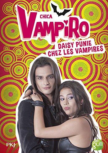 8. Chica Vampiro : Daisy punie chez les vampires (8)