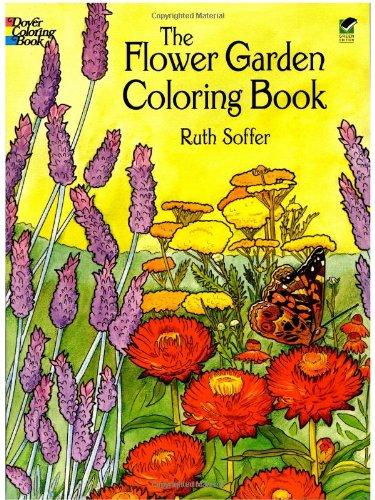 The Flower Garden Coloring Book (Dover Nature Coloring Book)
