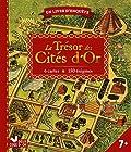 Le trésor des cités d'or - Un livre d'enquête