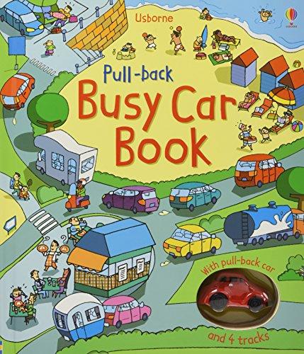 Pull-back Busy Car Book (Pull-back Busy Books) por Fiona Watt