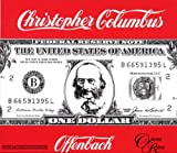 Offenbach : Christopher Colombus