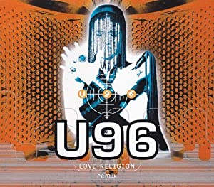 U96 - Love Religion Remix