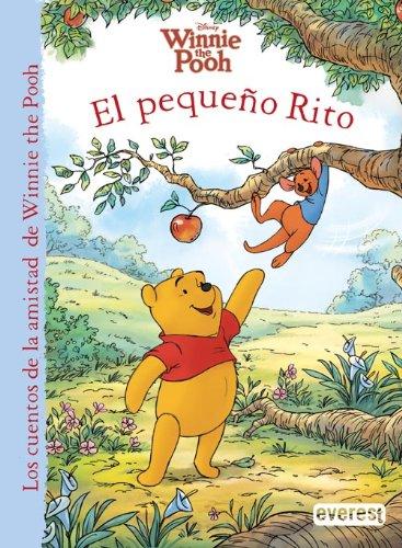 Winnie the Pooh. El pequeño Rito (Los cuentos de la amistad de Winnie the Pooh)