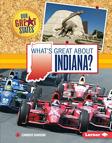 What's Great about Indiana? (Our Great States) (Lincoln Zoo Childrens)