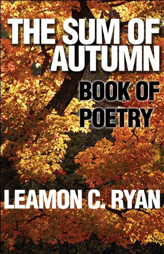 The Sum of Autumn: Book of Poetry